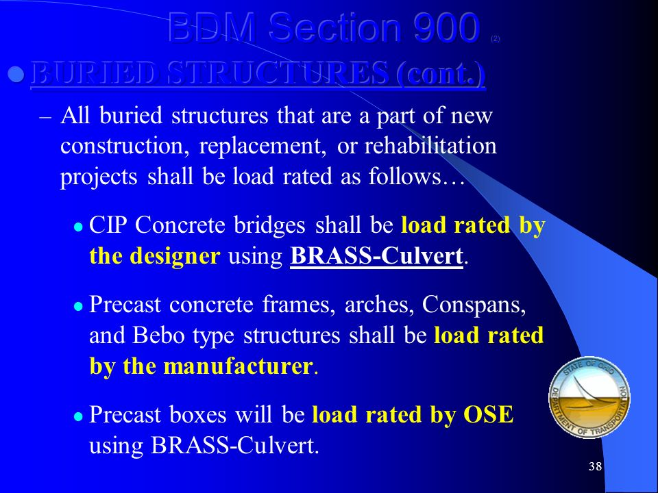 BDM Section 900 (2) BURIED STRUCTURES (cont.)