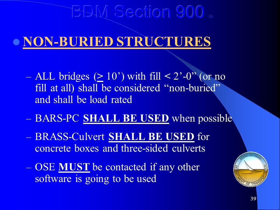 BDM Section 900 (3) NON-BURIED STRUCTURES