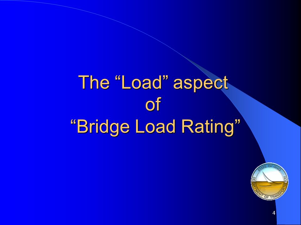 The Load aspect of Bridge Load Rating