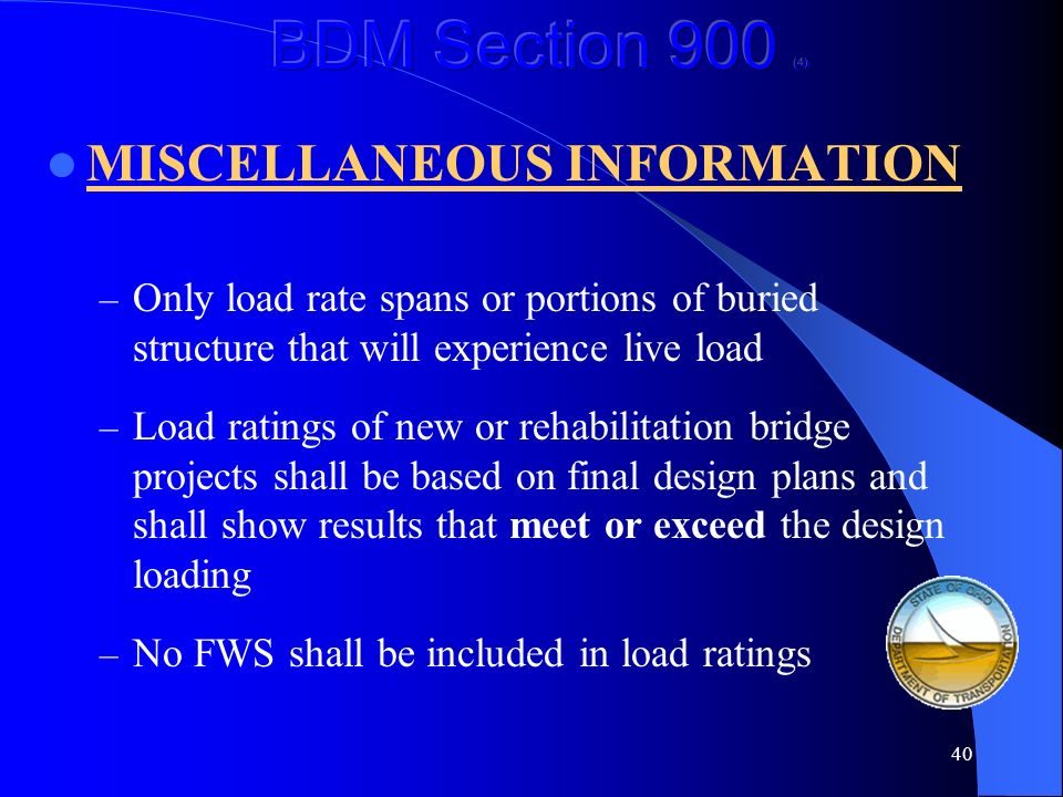 BDM Section 900 (4) MISCELLANEOUS INFORMATION