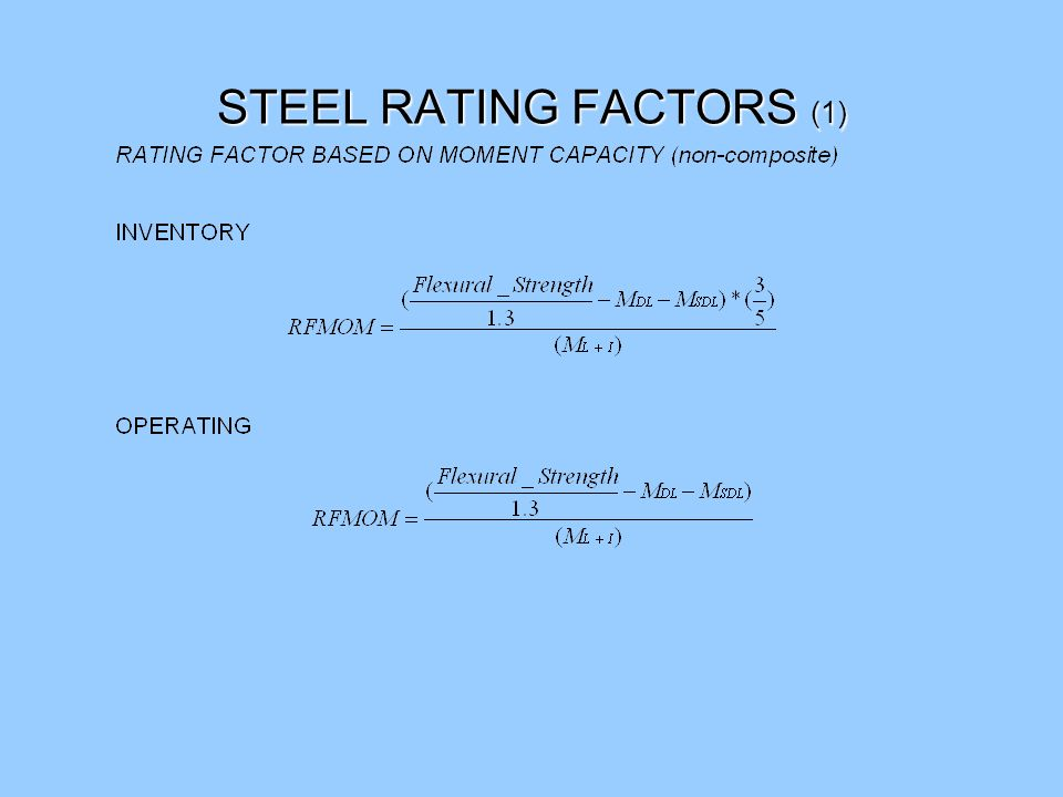 STEEL RATING FACTORS (1)