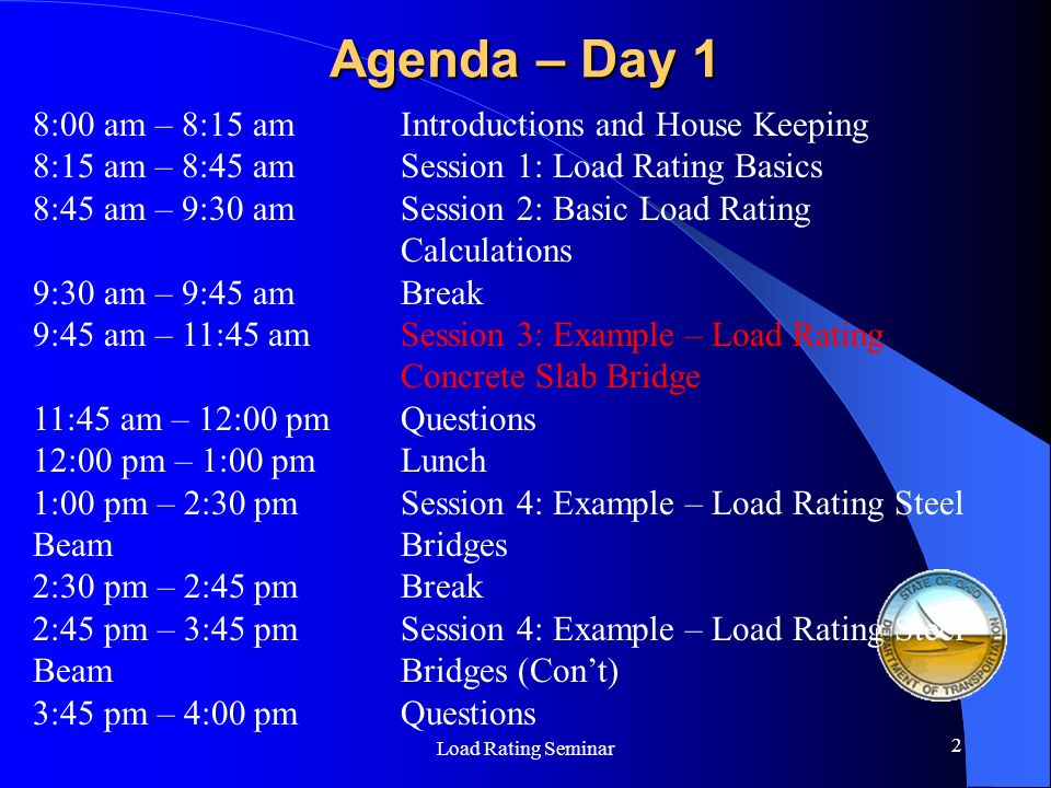 Agenda – Day 1 8:00 am – 8:15 am Introductions and House Keeping