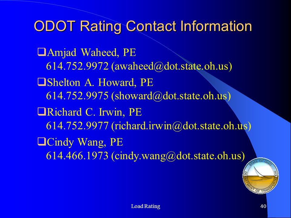 ODOT Rating Contact Information Amjad Waheed, PE Shelton A. Howard, PE
