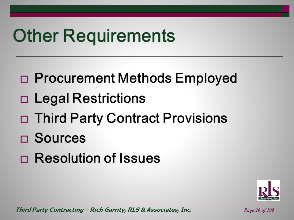Other Requirements Procurement Methods Employed Legal Restrictions