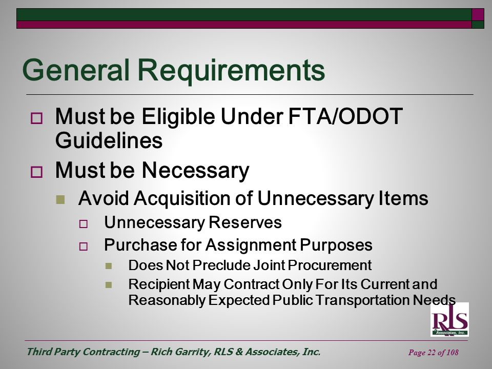 General Requirements Must be Eligible Under FTA/ODOT Guidelines