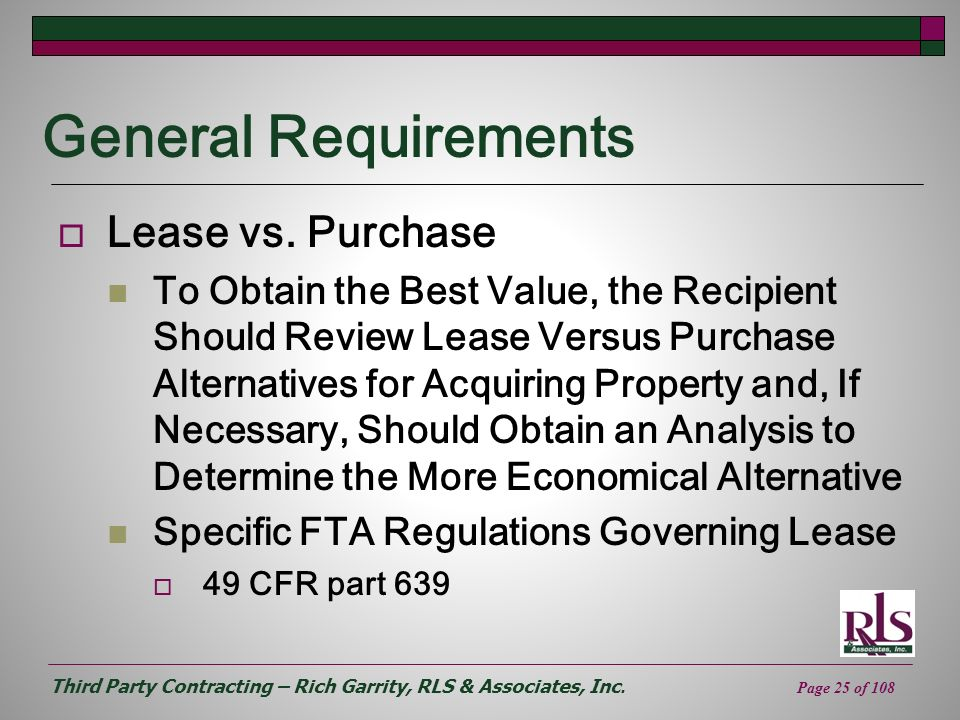 General Requirements Lease vs. Purchase