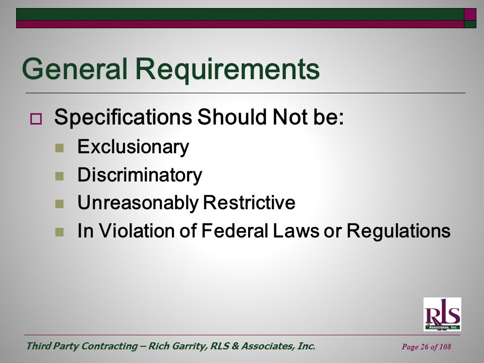 General Requirements Specifications Should Not be: Exclusionary
