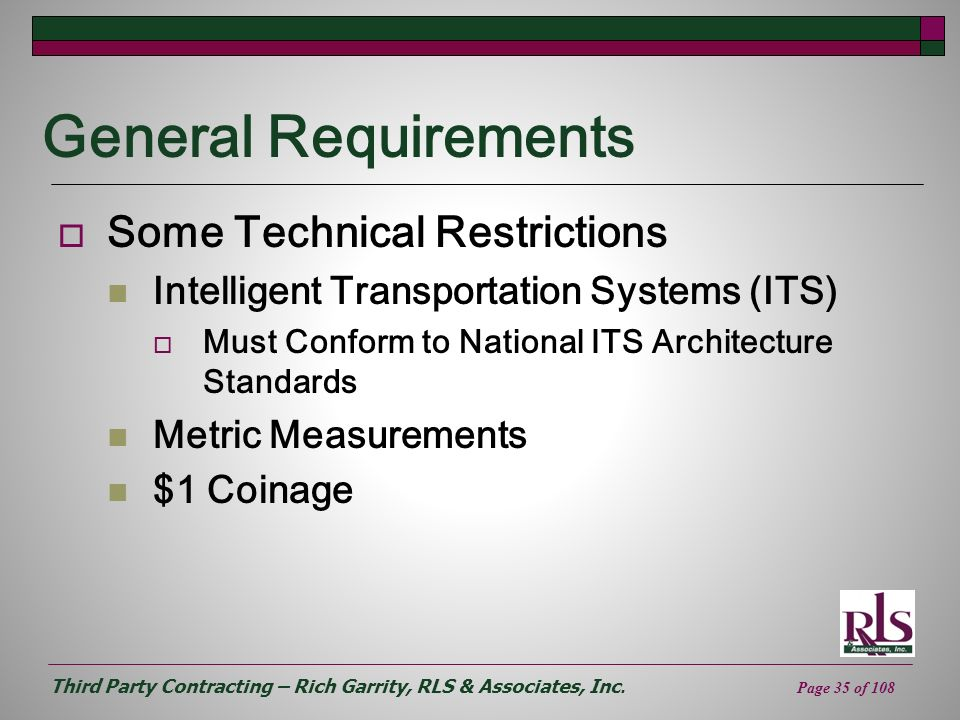 General Requirements Some Technical Restrictions