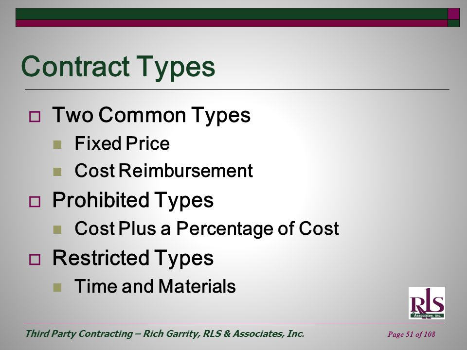 Contract Types Two Common Types Prohibited Types Restricted Types