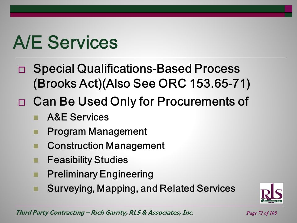 A/E Services Special Qualifications-Based Process (Brooks Act)(Also See ORC 153.65-71) Can Be Used Only for Procurements of.