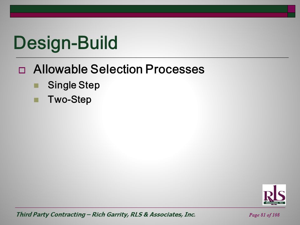Design-Build Allowable Selection Processes Single Step Two-Step