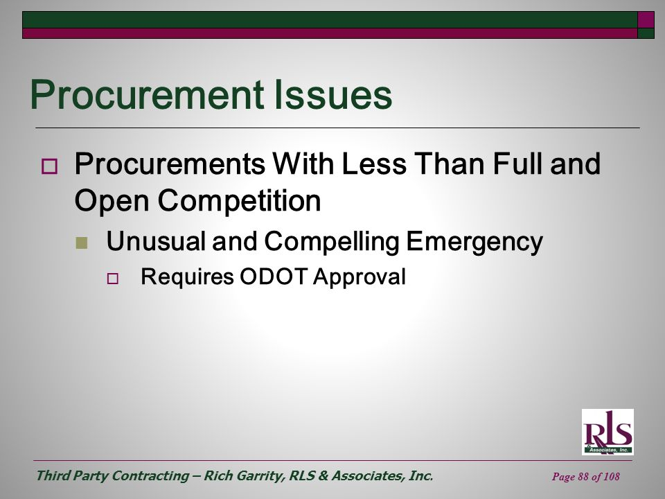 Procurement Issues Procurements With Less Than Full and Open Competition. Unusual and Compelling Emergency.