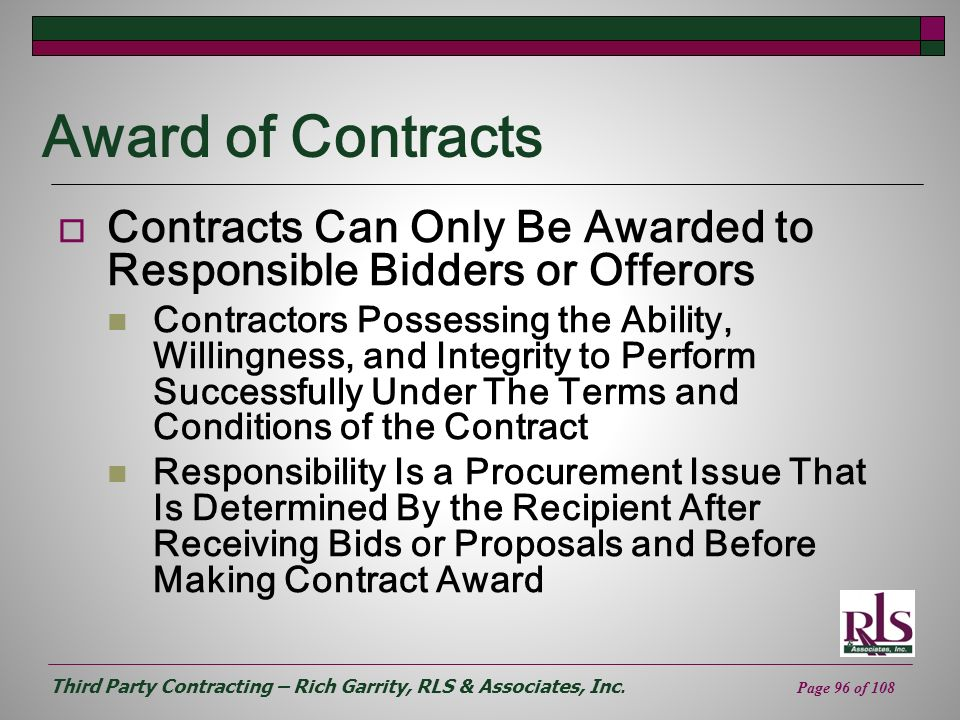 Award of Contracts Contracts Can Only Be Awarded to Responsible Bidders or Offerors.