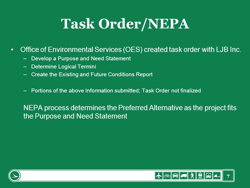 Task Order/NEPA Office of Environmental Services (OES) created task order with LJB Inc. Develop a Purpose and Need Statement.
