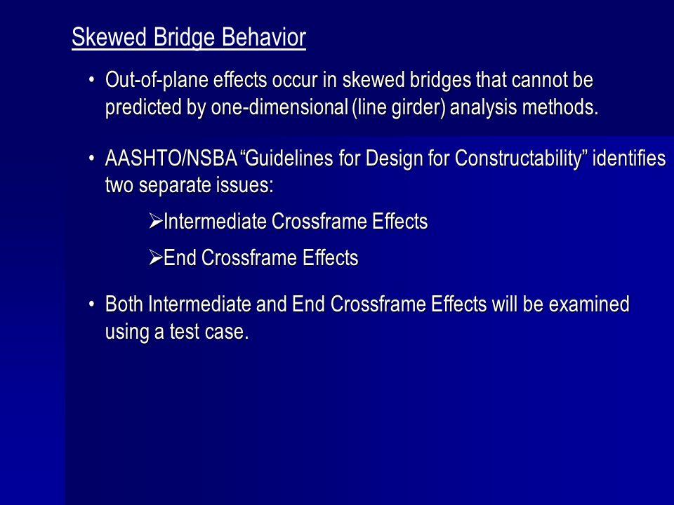 Skewed Bridge Behavior