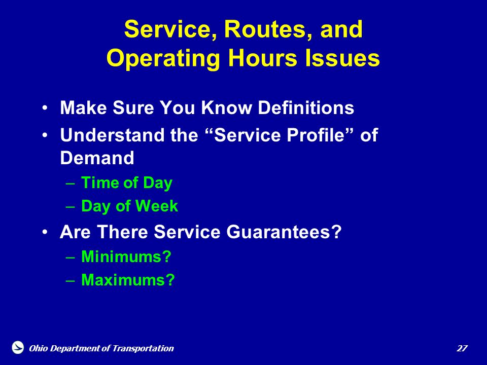 Service, Routes, and Operating Hours Issues