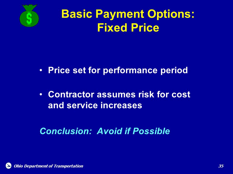 Basic Payment Options: Fixed Price