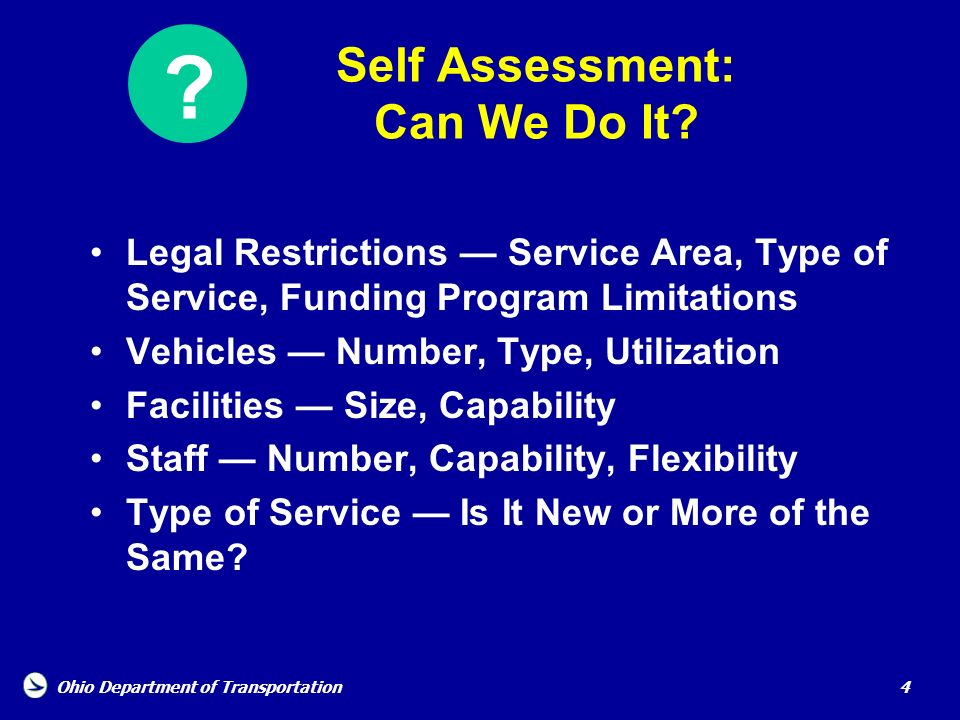 Self Assessment: Can We Do It
