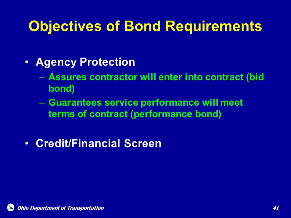 Objectives of Bond Requirements