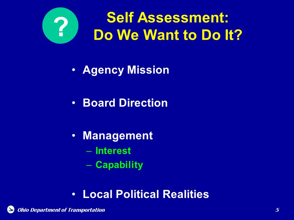 Self Assessment: Do We Want to Do It