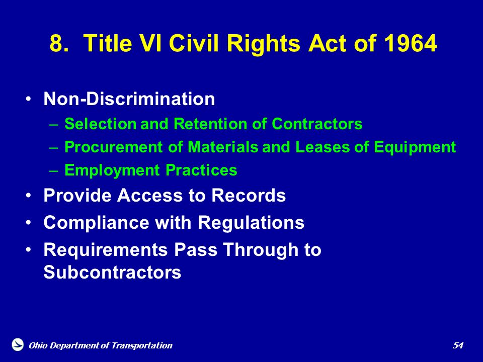 8. Title VI Civil Rights Act of 1964