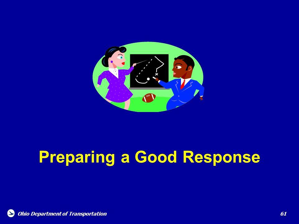 Preparing a Good Response