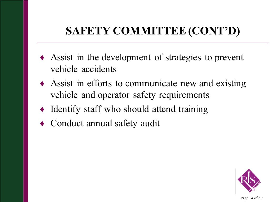 SAFETY COMMITTEE (CONT'D)