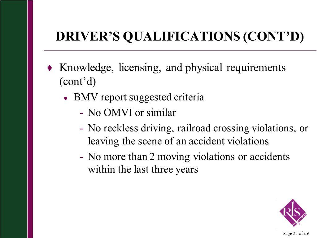 DRIVER'S QUALIFICATIONS (CONT'D)