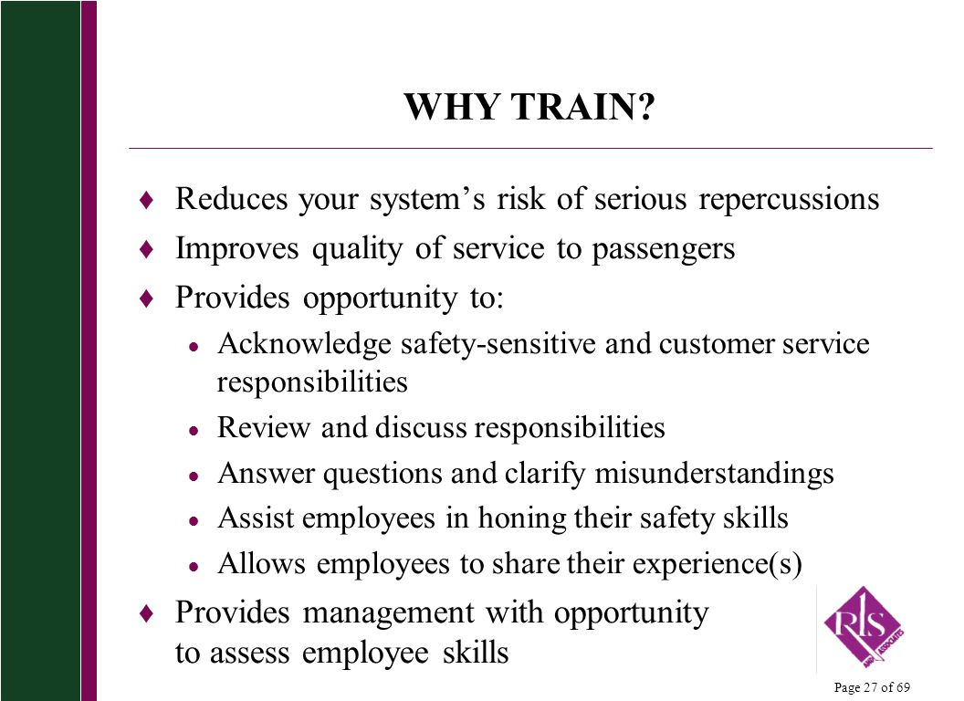 WHY TRAIN Reduces your system's risk of serious repercussions