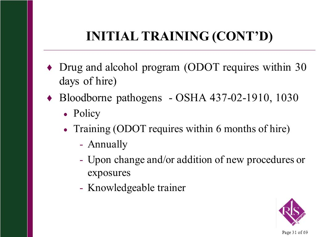 INITIAL TRAINING (CONT'D)