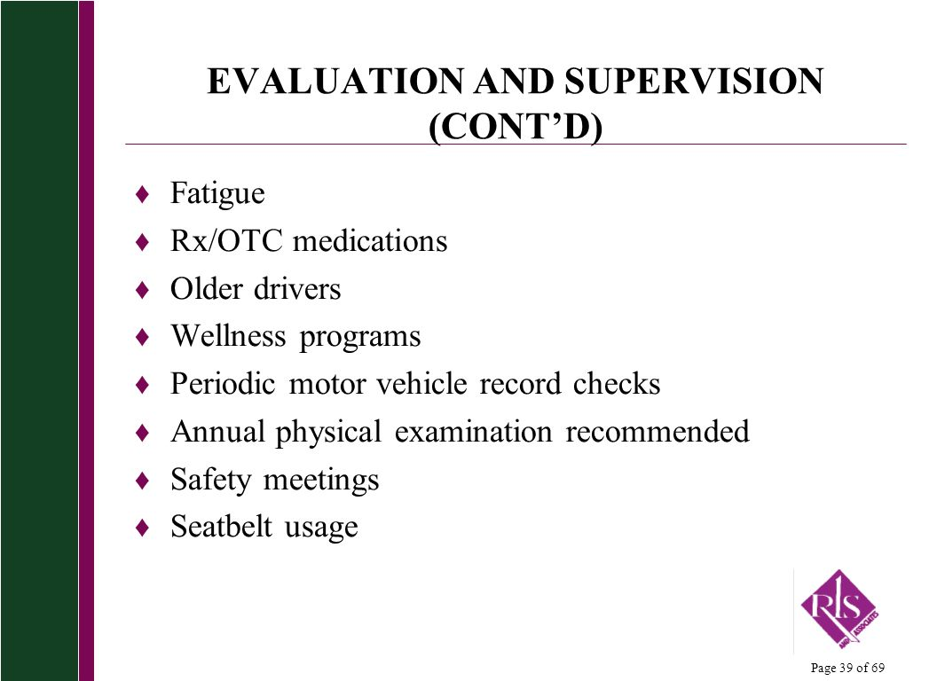 EVALUATION AND SUPERVISION (CONT'D)