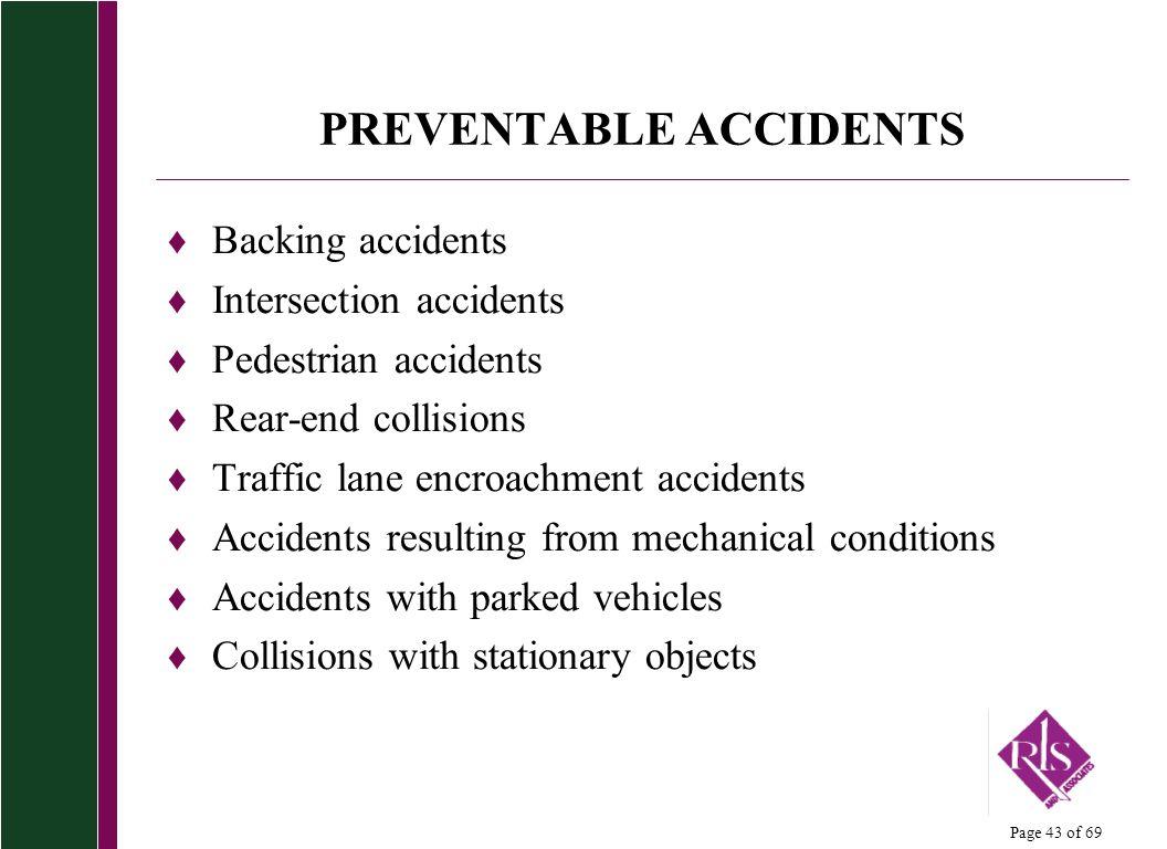 PREVENTABLE ACCIDENTS