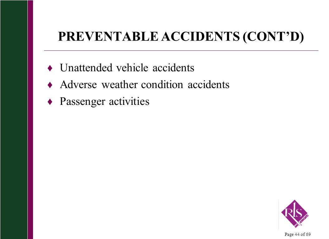 PREVENTABLE ACCIDENTS (CONT'D)