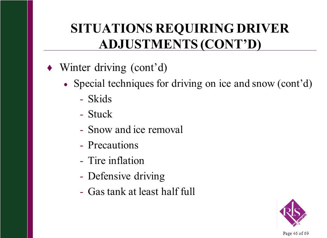 SITUATIONS REQUIRING DRIVER ADJUSTMENTS (CONT'D)