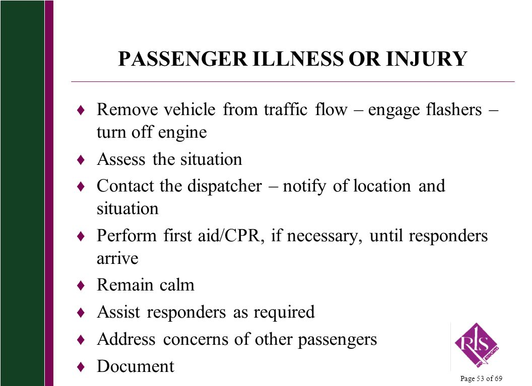 PASSENGER ILLNESS OR INJURY