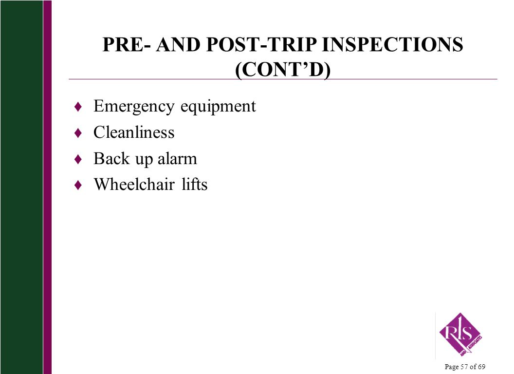 PRE- AND POST-TRIP INSPECTIONS (CONT'D)