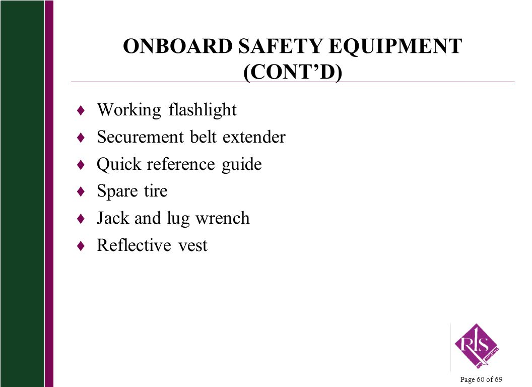 ONBOARD SAFETY EQUIPMENT (CONT'D)