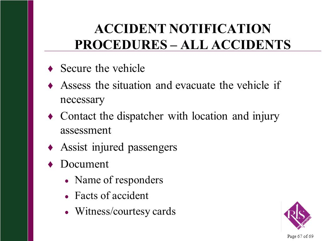 ACCIDENT NOTIFICATION PROCEDURES – ALL ACCIDENTS
