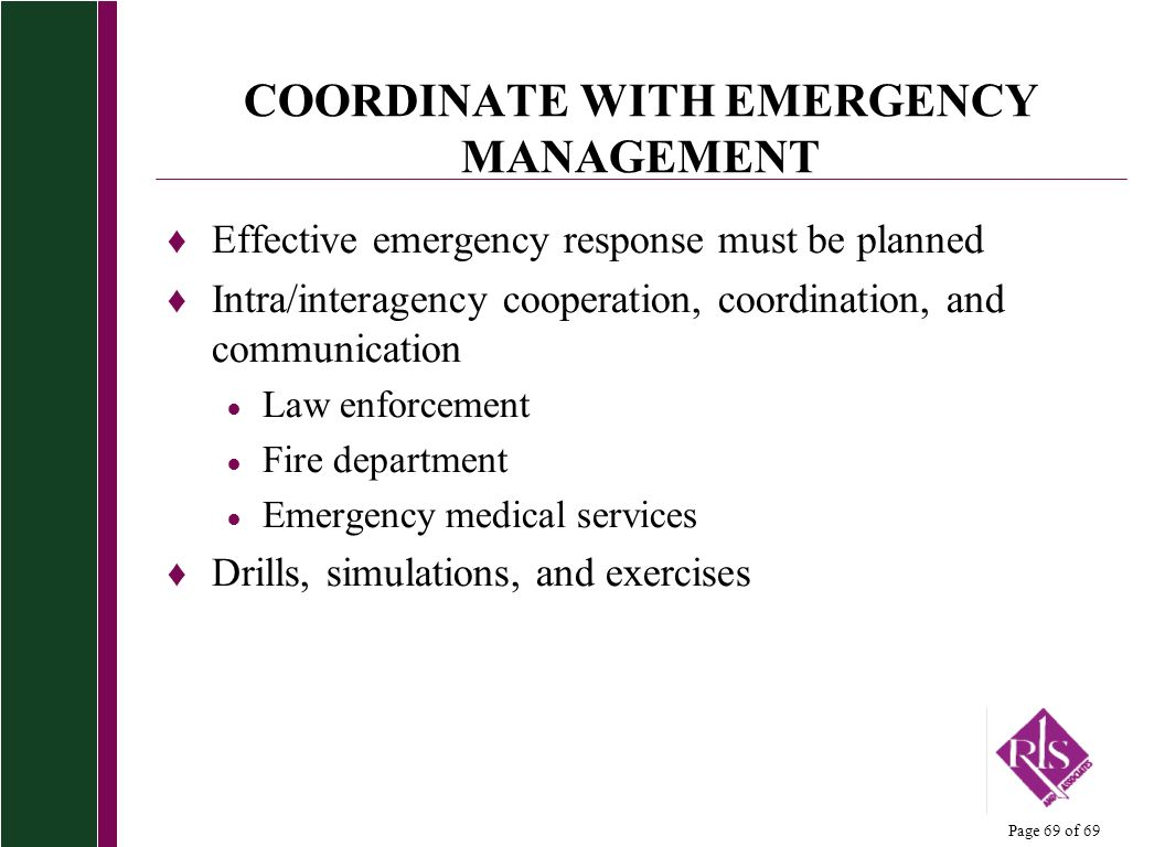 COORDINATE WITH EMERGENCY MANAGEMENT