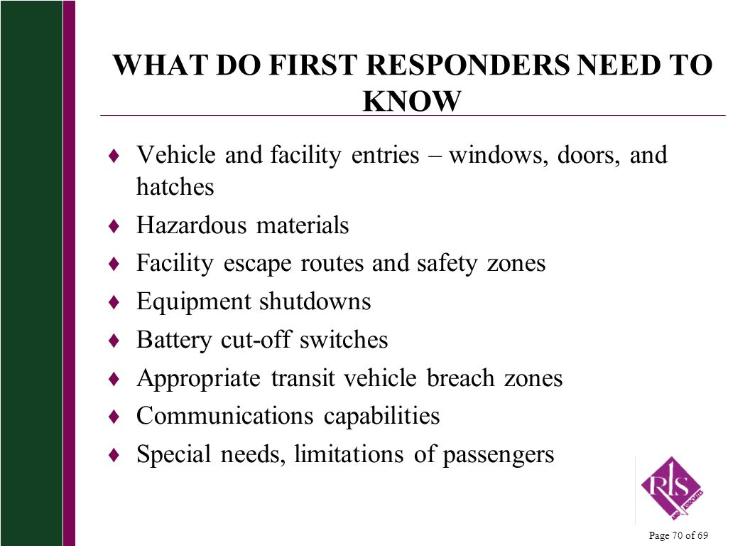 WHAT DO FIRST RESPONDERS NEED TO KNOW