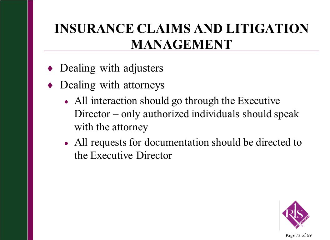 INSURANCE CLAIMS AND LITIGATION MANAGEMENT