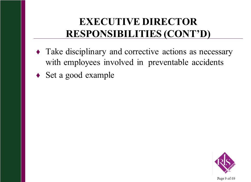 EXECUTIVE DIRECTOR RESPONSIBILITIES (CONT'D)
