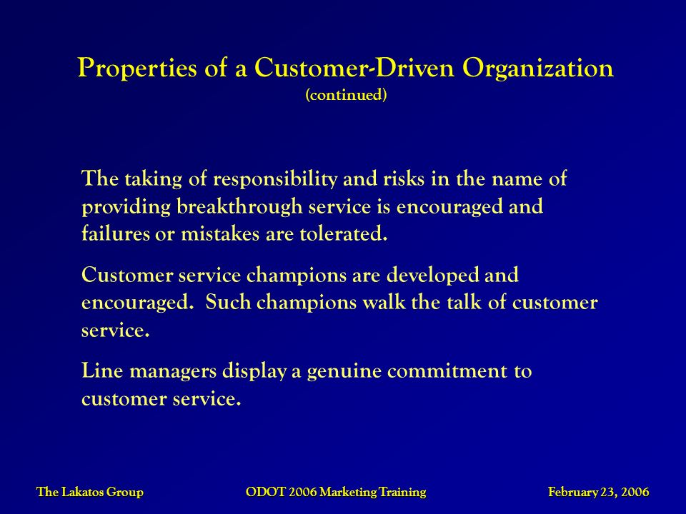 Properties of a Customer-Driven Organization (continued)