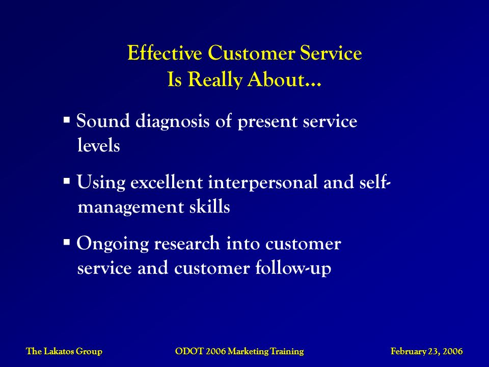 Effective Customer Service Is Really About…