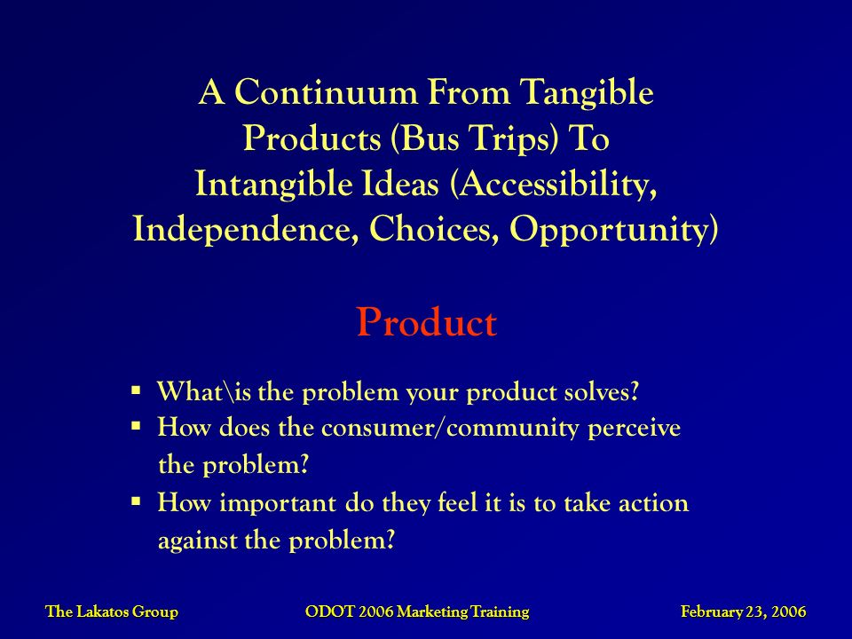 Product A Continuum From Tangible Products (Bus Trips) To