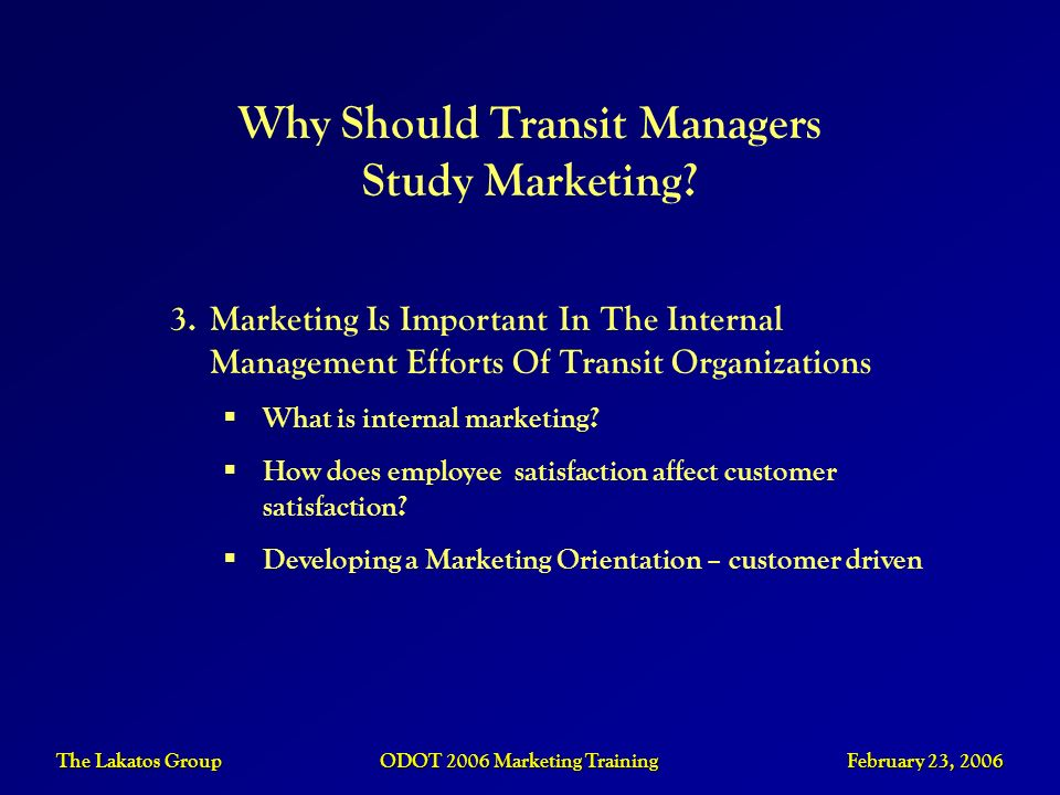 Why Should Transit Managers Study Marketing
