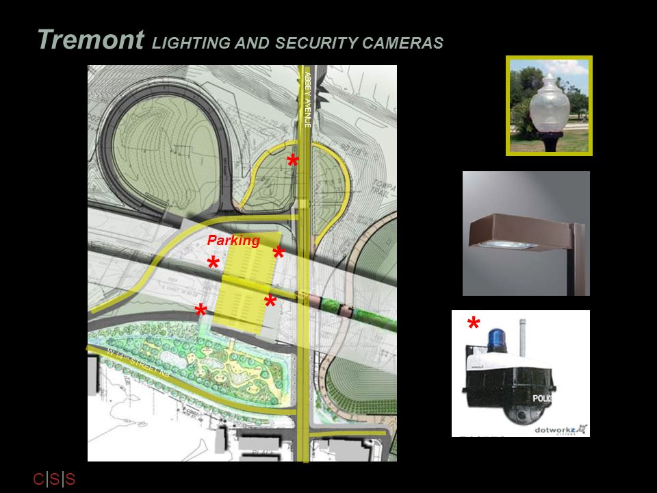 * * Tremont LIGHTING AND SECURITY CAMERAS Parking ABBEY AVENUE