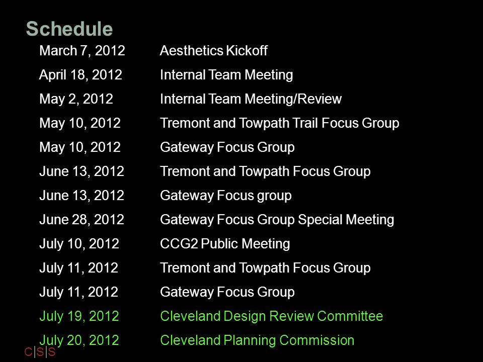 Schedule March 7, 2012 Aesthetics Kickoff