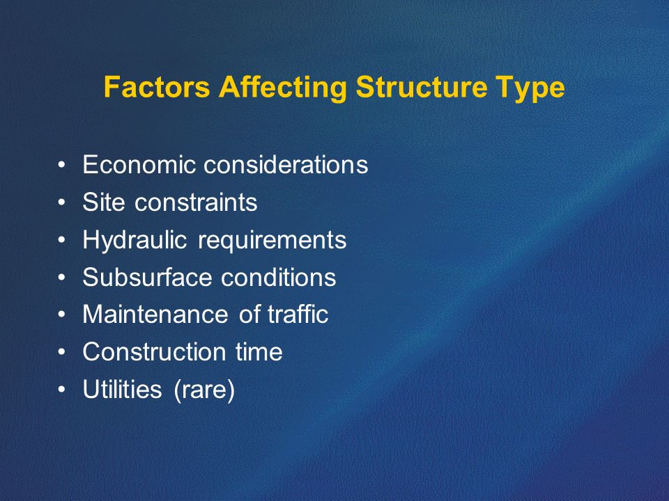 Factors Affecting Structure Type