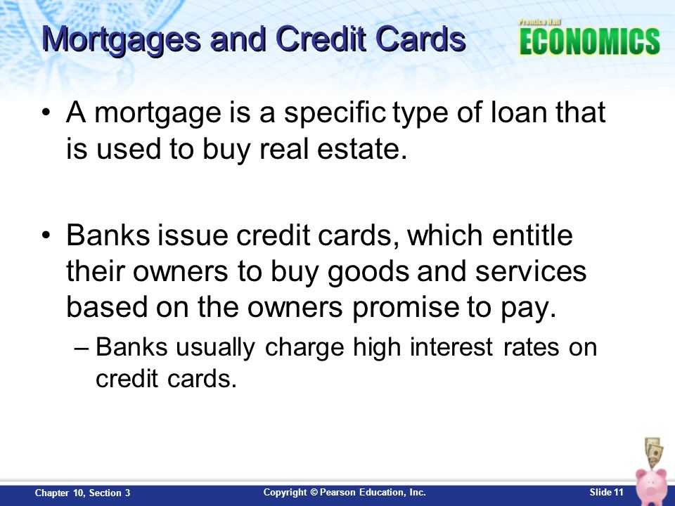 Mortgages and Credit Cards